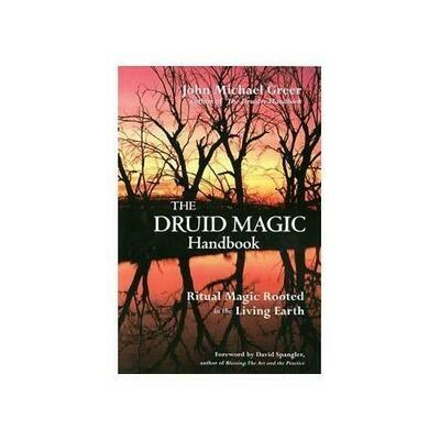 Druid Magic Handbook by John Greer