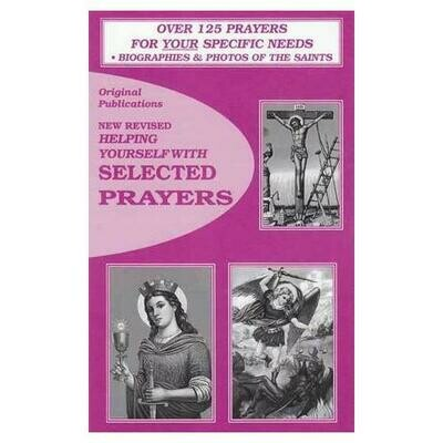Helping Yourself with Selected Prayers Volume 1 by Original