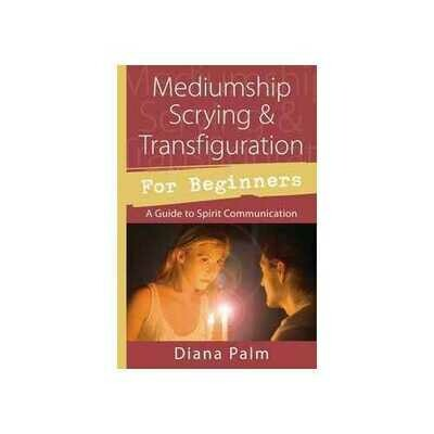 MediumshipScrying & Transfiguration for Beginners by Diana Palm
