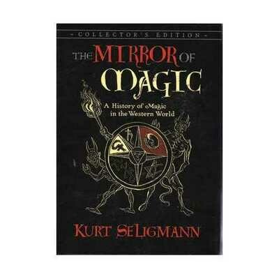 Mirror of Magic, History of Magic by Kurt Seligmann