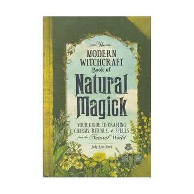 Modern Witchcraft Natural Magick (hc) by Judy Ann Nock