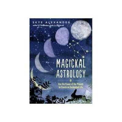 Magickal Astrology (hc) by Skye Alexander