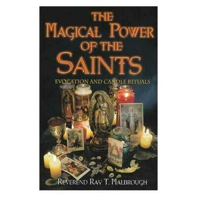 Magical Power of the Saints by Ray Malbrough