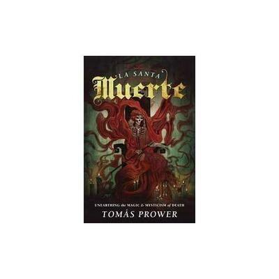 Santa Muerte by Tomas Prower