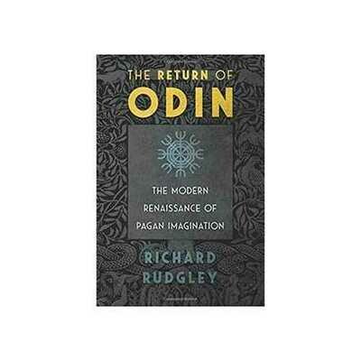 Return of Odin by Richard Rudgley