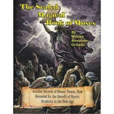 Sealed Magical Book of Moses  by William Oribello