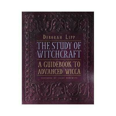 Study of Witchcraft, Advanced Wicca by Deborah Lipp