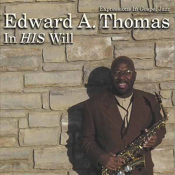 """""""In HIS Will"""" Gospel Jazz CD"""