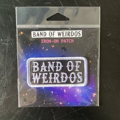 Band Of Weirdos Patch