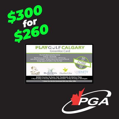 PGA of Alberta Golf Show Special - PGC Greenfee Card $300 for $260 EK2L8WKX