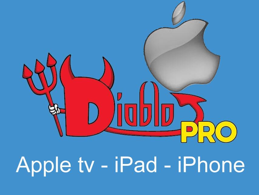 Diablo pro iptv APPLE TV, IPAD, IPHONE