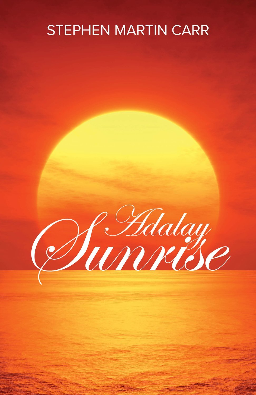 Adalay Sunrise by Stephen Martin Carr