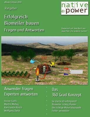 Holziger Biomeiler, Fragen und Antworten, Version 2020, PDF-Dokument, 55 Seiten  (zum Runterladen nach Zahlungseingang)