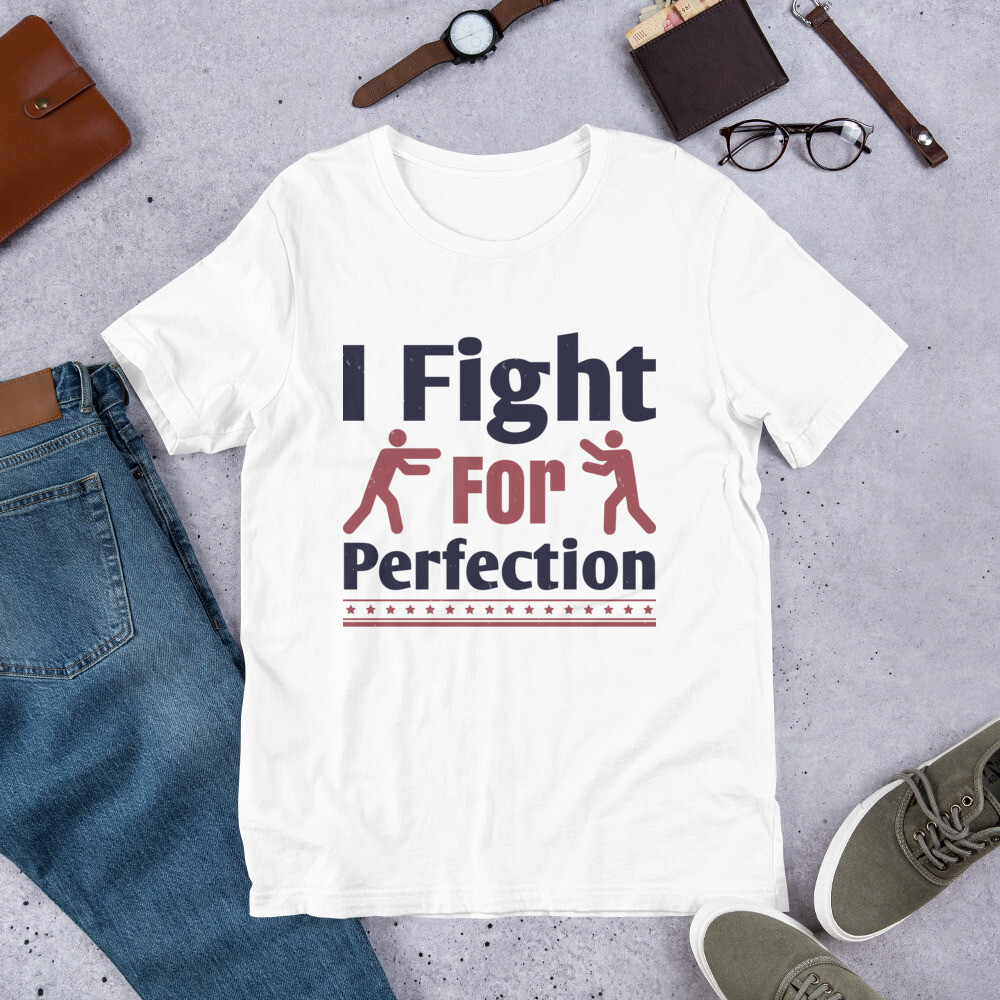 I fight for perfection boxing sport martial arts Short-Sleeve Unisex T-Shirt
