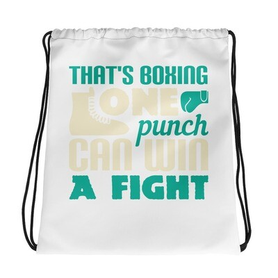 That's boxing - one punch can win a fight Drawstring bag