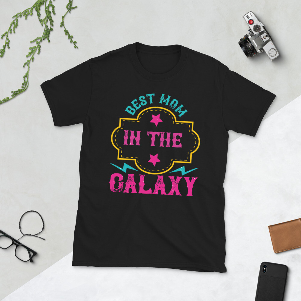 Best mom in the galaxy Short-Sleeve Unisex T-Shirt