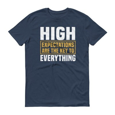 High expectations are the key to everything motivational quote unisex Short-Sleeve T-Shirt