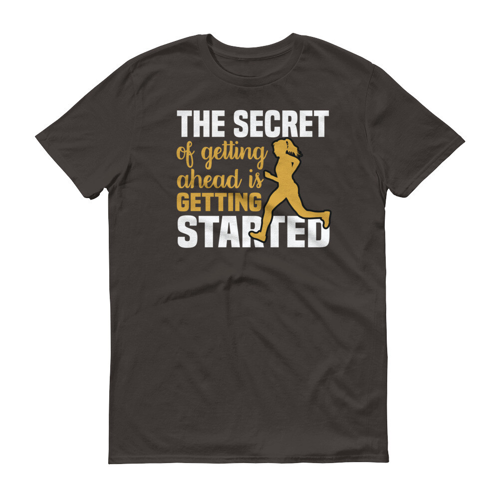 The secret of getting ahead is getting started Short-Sleeve T-Shirt
