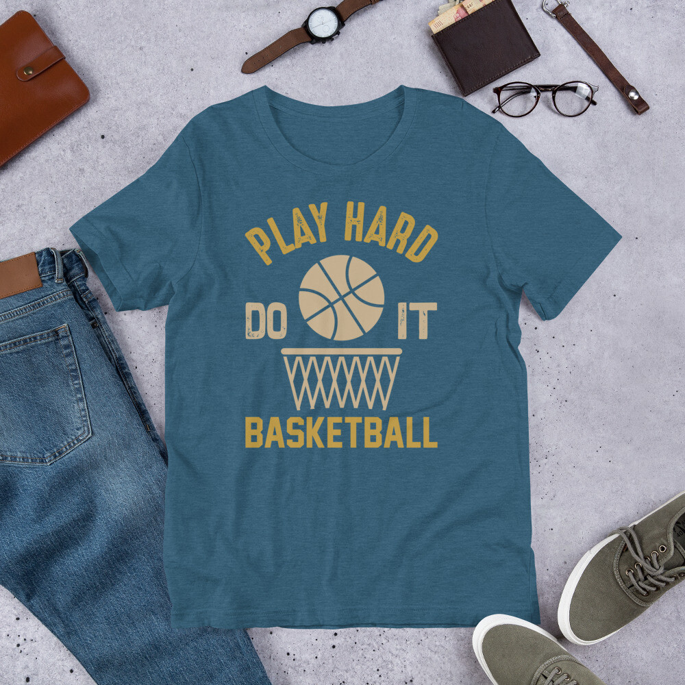 Play hard do it basketball Short-Sleeve Unisex T-Shirt