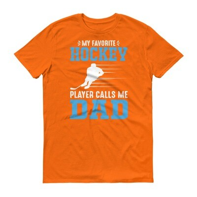 My favourite hockey player calls me dad Short-Sleeve T-Shirt