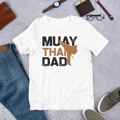 Muay Thai dad Short-Sleeve Unisex T-Shirt