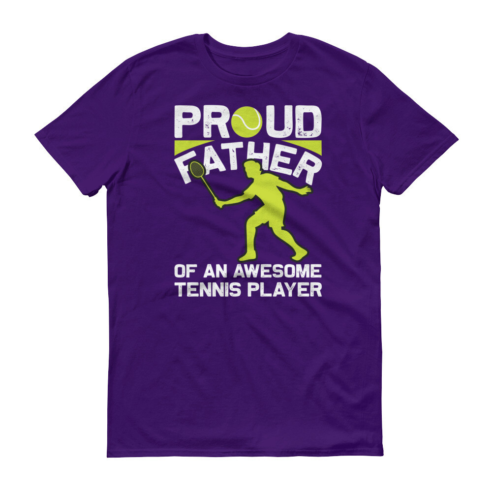 Pround father of an awesome tennis player Short-Sleeve T-Shirt