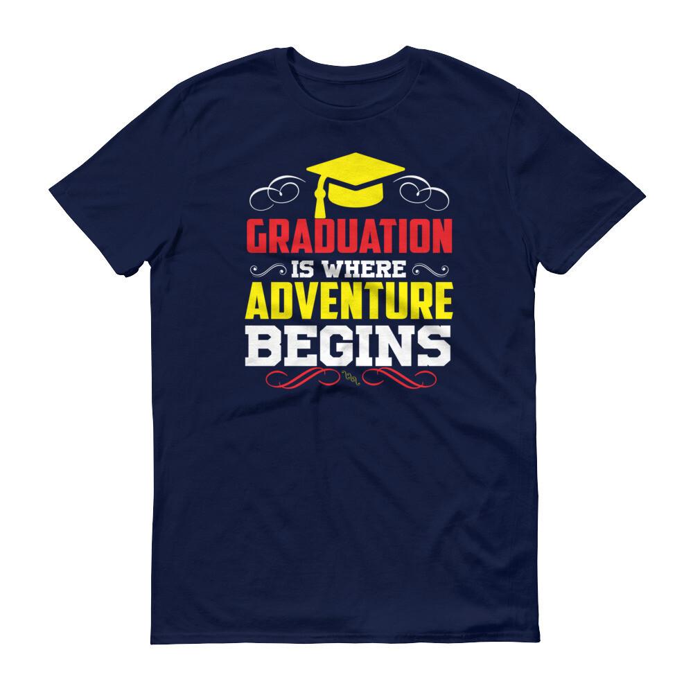 Graduation is where adventure begins Short-Sleeve T-Shirt