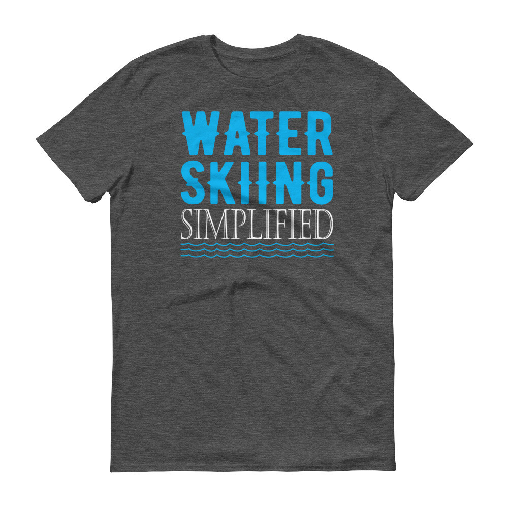 Water skiing simplified Short-Sleeve T-Shirt