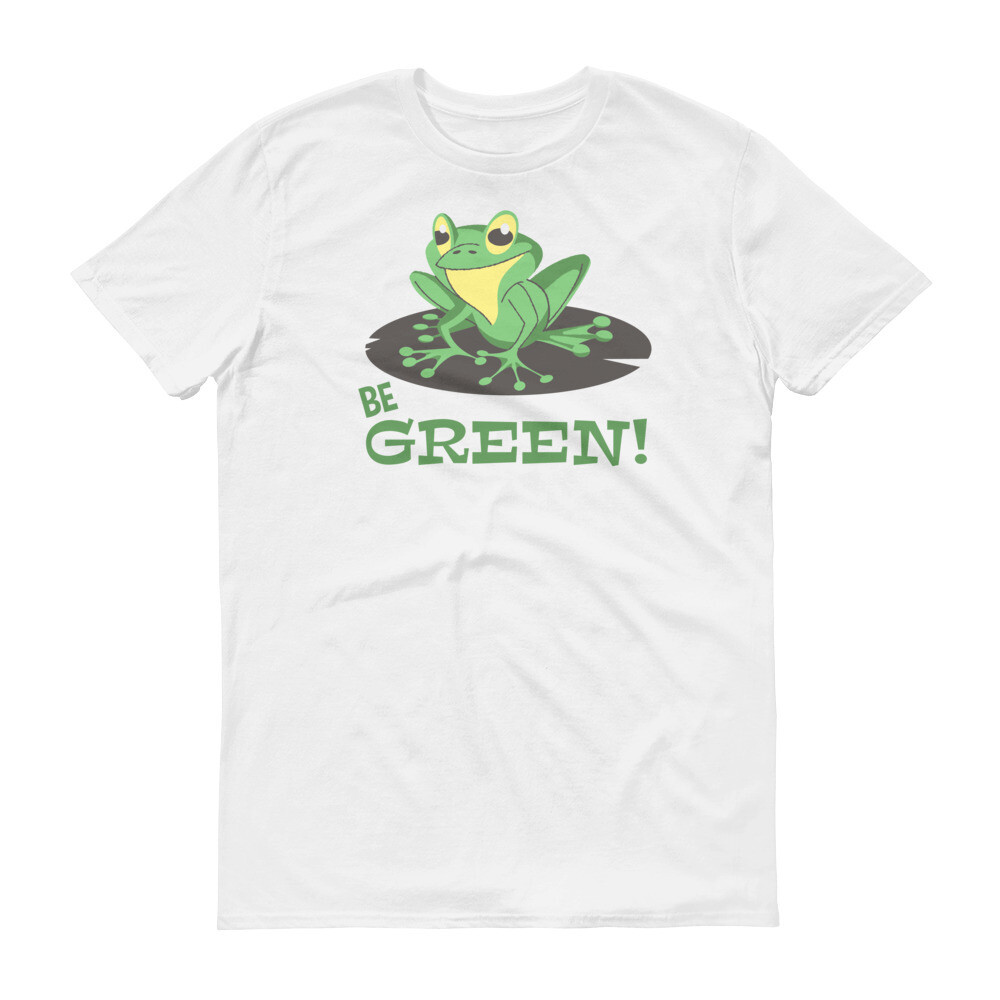 Be green frog Short-Sleeve T-Shirt