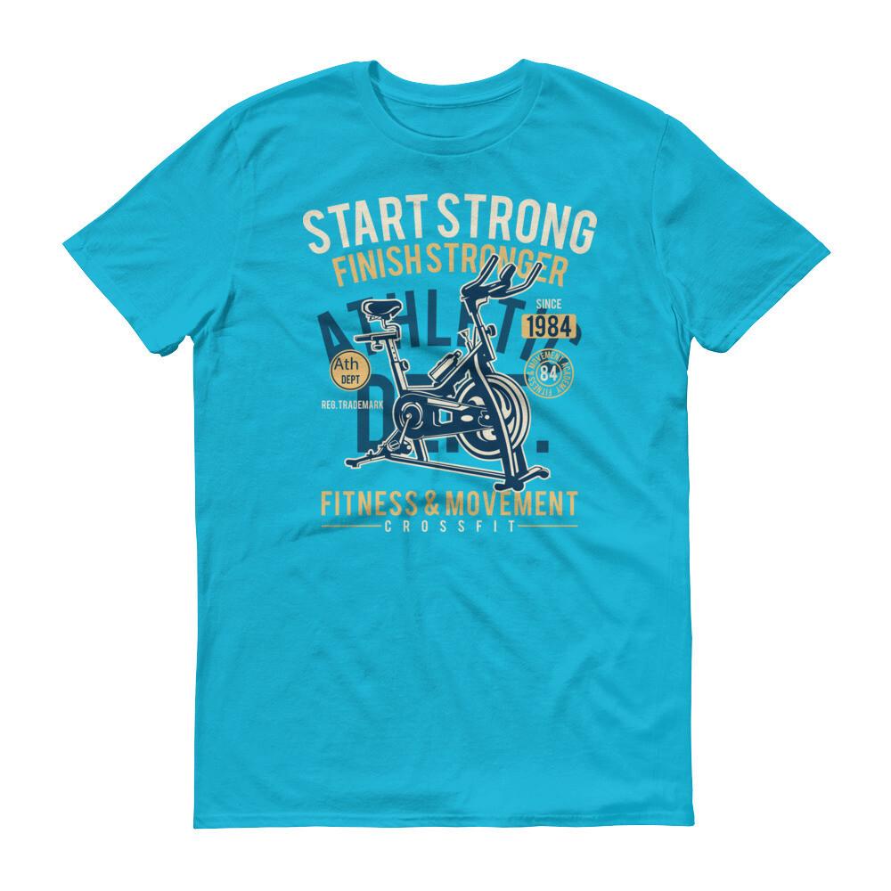 Start strong finish stronger fitness  movement Short-Sleeve T-Shirt