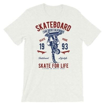 Skateboard skate for life Short-Sleeve Unisex T-Shirt