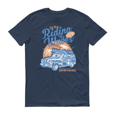 Let's go riding the waves Short-Sleeve T-Shirt