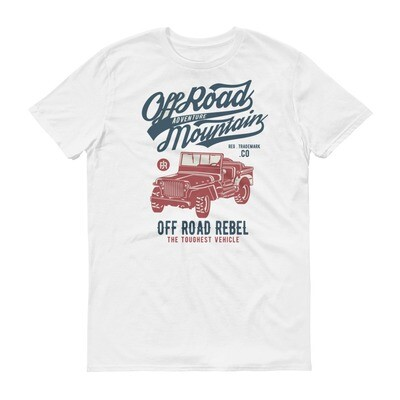 offroad adventure mountain ofroad rebel the toughest vehicle Short-Sleeve T-Shirt