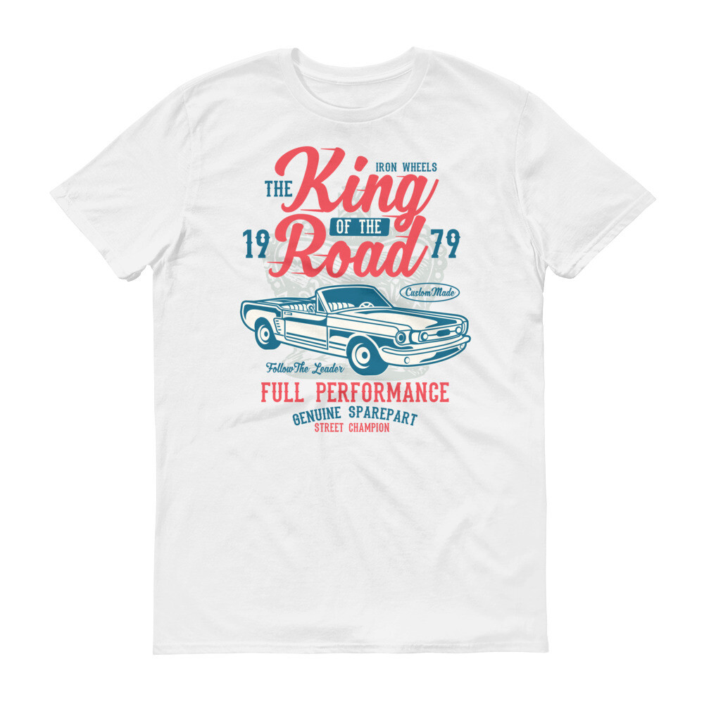 King of the road full performance auto car Short-Sleeve T-Shirt