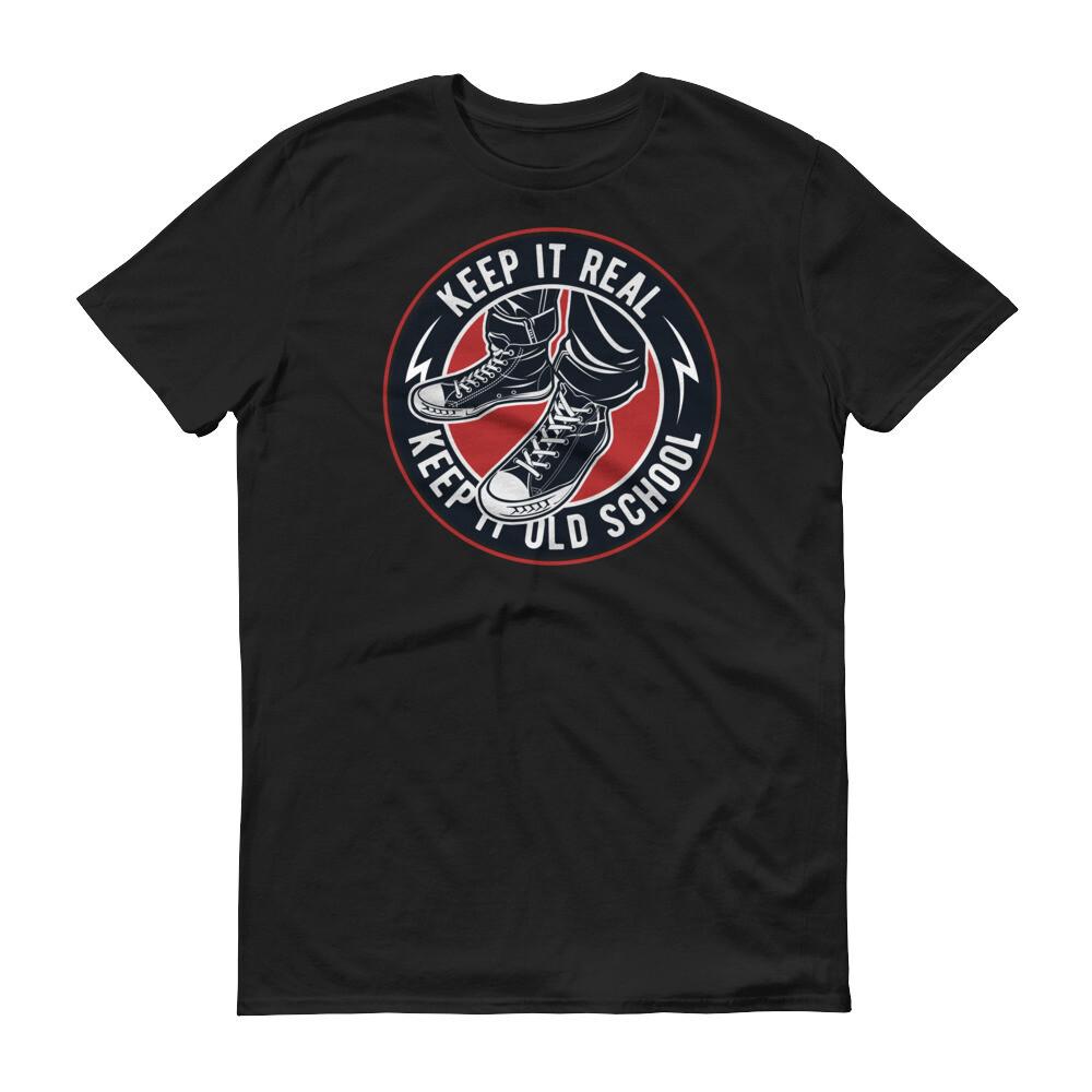 Keep it ream keep it old school Short-Sleeve T-Shirt