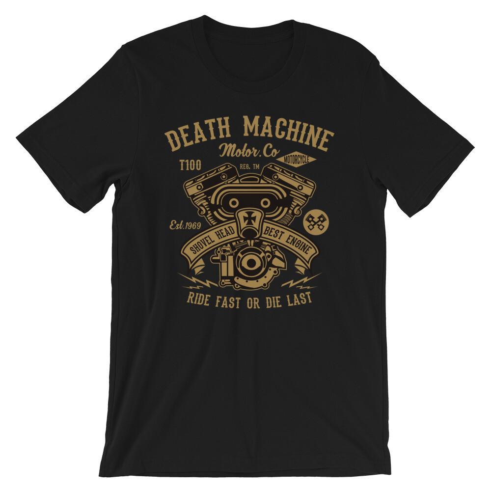 Death machine motor co. ride fast or die last Short-Sleeve Unisex T-Shirt