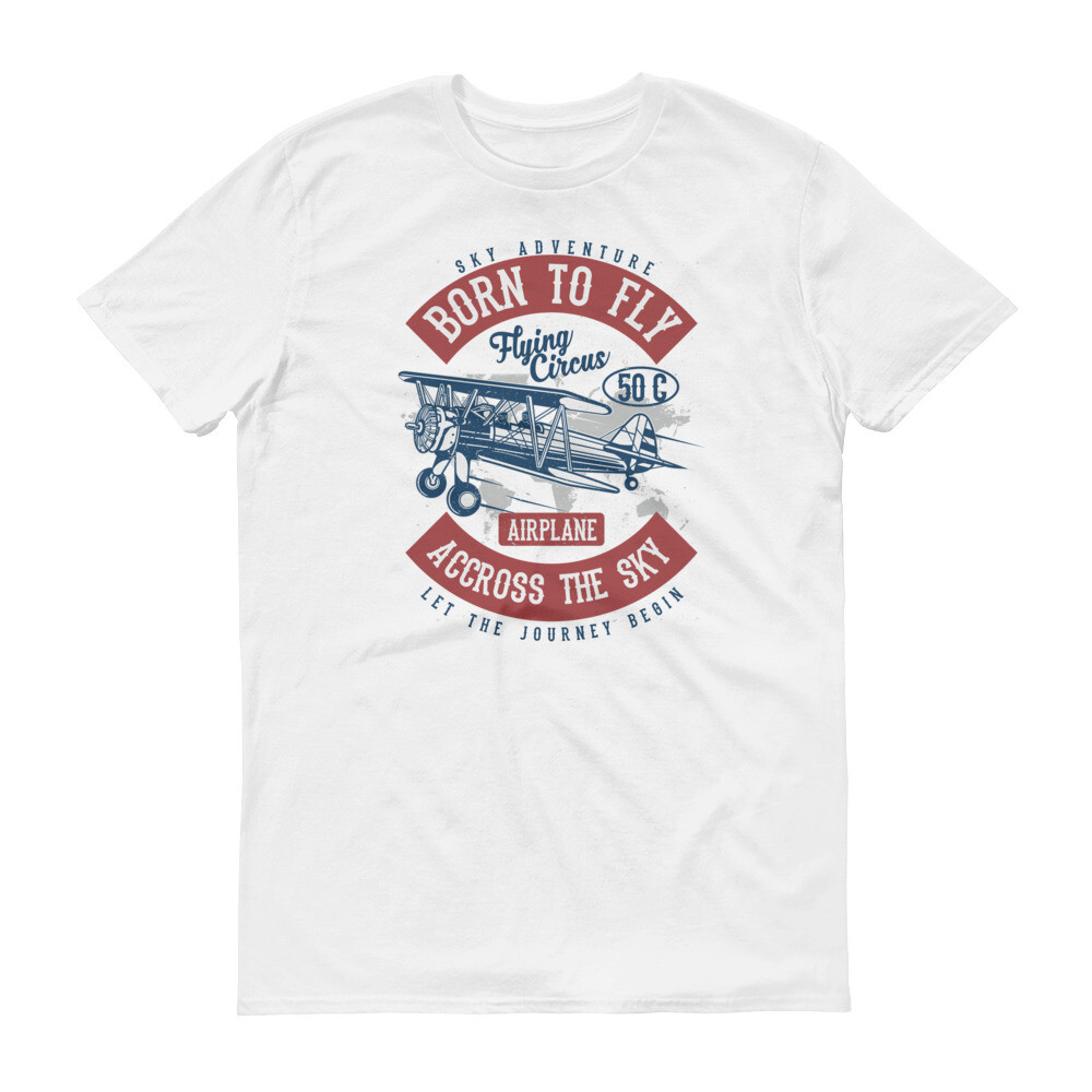 Sky adventure born to fly flying circus airplane accross the sky let the journey begin | pilot Short-Sleeve T-Shirt