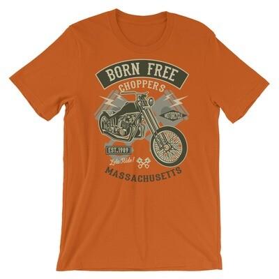 Born free choppers massachusettes bike Short-Sleeve Unisex T-Shirt