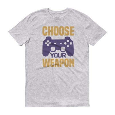Choose your weapon computer video games Short-Sleeve T-Shirt