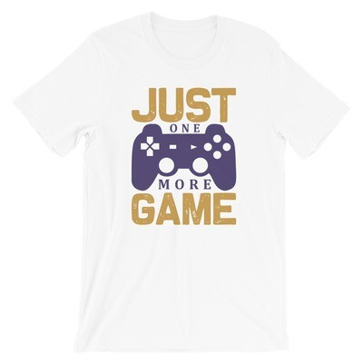 Just one more game Short-Sleeve Unisex T-Shirt