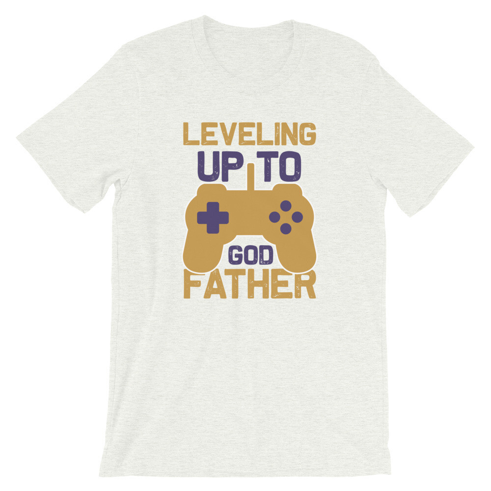 Leveling up to god father Short-Sleeve Unisex T-Shirt