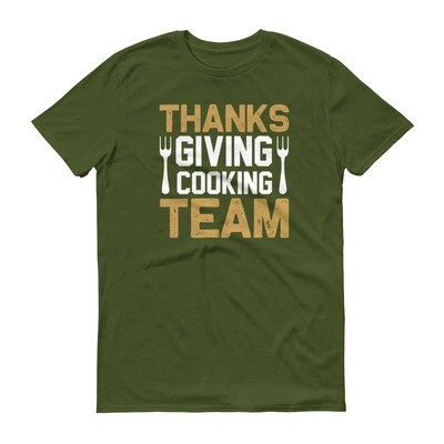 Thanks giving cooking team Short-Sleeve T-Shirt