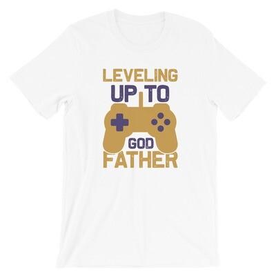Leveling up to god father Short-Sleeve Unisex T-Shirt