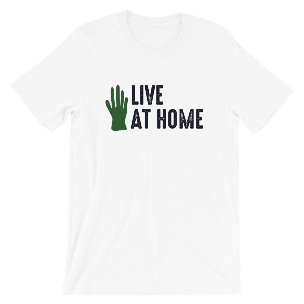 Live at home Short-Sleeve Unisex T-Shirt