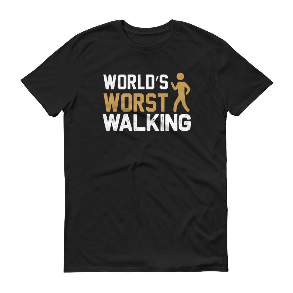 World's worst walking Short-Sleeve T-Shirt