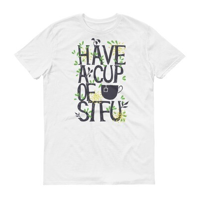 have a cup of stfu Short-Sleeve T-Shirt