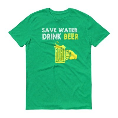 Save water drink beer Short-Sleeve T-Shirt