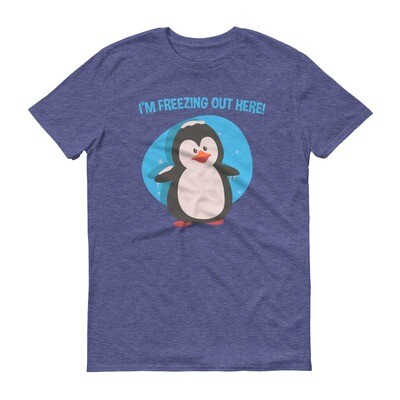 I'm amazing out here penguin Short-Sleeve T-Shirt