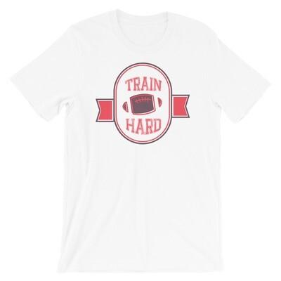 Train hard Short-Sleeve Unisex T-Shirt