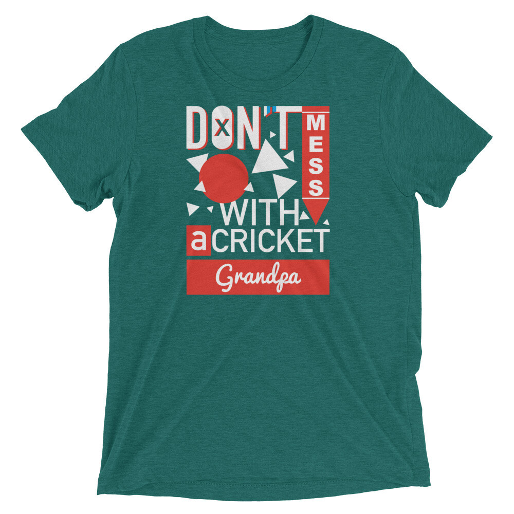 Don't mess with a cricket grandpa Short sleeve t-shirt